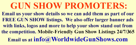Free Gun Show Listings at worldwidegunshows.com width=
