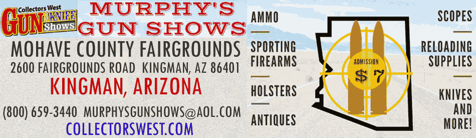 Murphys November 20-21 2021 Kingman Gun Show